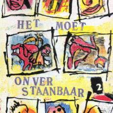Het Moet Onverstaanbaar vol. 2, magazine met eigen werk en tekeningen gemaakt samen met anderen