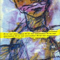 Het Moet Onverstaanbaar vol. 3, magazine met eigen werk en samenwerkingen met anderen