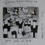 If you don\'t know how to live you\'re better off dead, inkt en potlood op papier, 29,3 x 29,3 cm, 2007