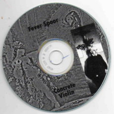 Concrete Violin Fever Spoor ‎– À Rebours, released on Brise-Cul Records