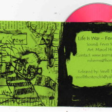 Fever Spoor – Life Is War released on Smell The Stench, Australia