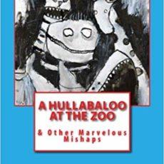 a hullabaloo at the zoo