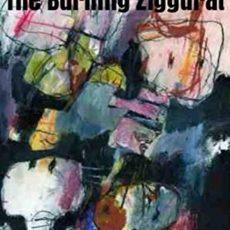 Hideous Paths Most Beautiful: Part One The Burning Ziggurat- Levi Dunn